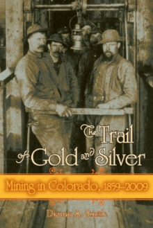 Trail Of Gold & Silver, Paperback Book
