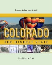 Colorado : The Highest State, Second Edition, Hardback Book