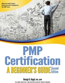 PMP Certification : A Beginner's Guide, Paperback / softback Book