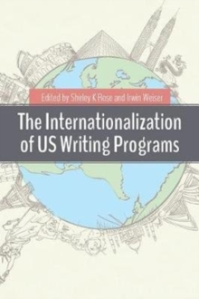 The Internationalization of Us Writing Programs, Paperback / softback Book