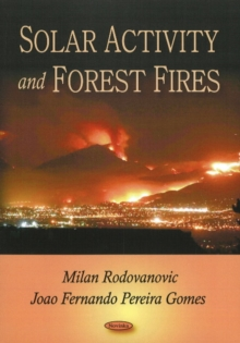 Solar Activity & Forest Fires, Paperback / softback Book