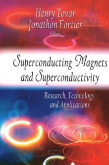Superconducting Magnets & Superconductivity : Research, Technology & Applications, Hardback Book
