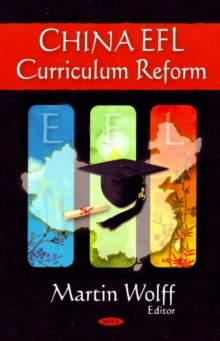 China EFL Curriculum Reform, Hardback Book
