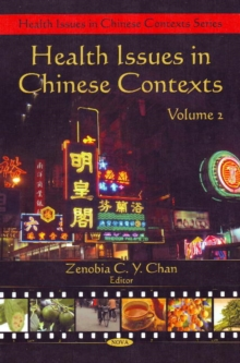 Health Issues in Chinese Contexts : Volume 2, Hardback Book
