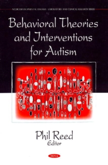 Behavioral Theories & Interventions for Autism, Hardback Book
