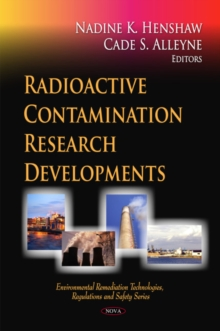 Radioactive Contamination Research Developments, Hardback Book