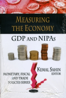Measuring the Economy : GDP & NIPAs, Paperback / softback Book