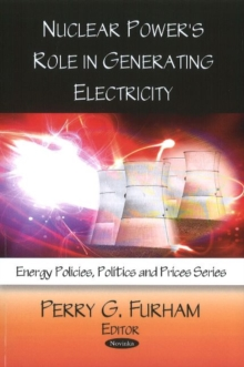Nuclear Power's Role in Generating Electricity, Paperback / softback Book