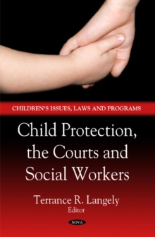 Child Protection, the Courts & Social Workers, Hardback Book