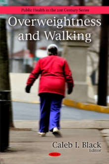 Overweightness & Walking, Hardback Book