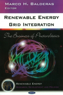 Renewable Energy Grid Integration : The Business of Photovoltaics, Hardback Book