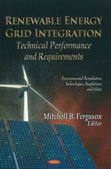 Renewable Energy Grid Integration : Technical Performance & Requirements, Hardback Book
