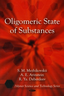 Oligomeric State of Substances, Hardback Book