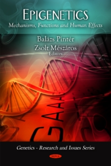 Epigenetics : Mechanisms, Functions & Human Effects, Hardback Book