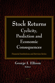 Stock Returns : Cyclicity, Prediction & Economic Consequences, Hardback Book