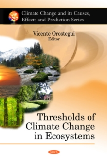 Thresholds of Climate Change in Ecosystems, Hardback Book