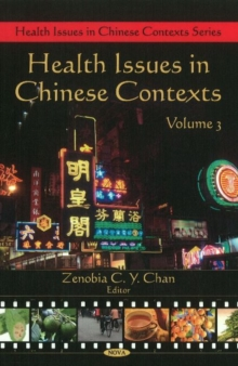 Health Issues in Chinese Contexts : Volume 3, Hardback Book