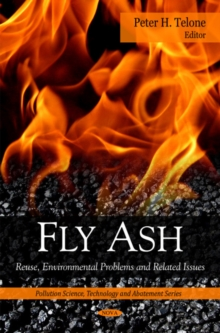 Fly Ash : Reuse, Environmental Problems & Related Issues, Hardback Book