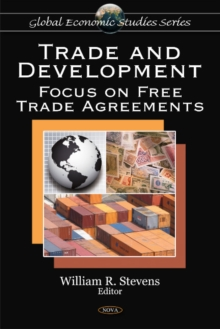 Trade & Development : Focus on Free Trade Agreements, Hardback Book