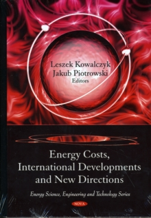 Energy Costs, International Developments & New Directions, Hardback Book
