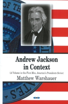 Andrew Jackson in Context, Hardback Book