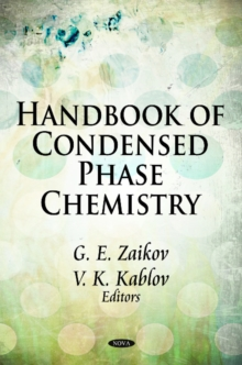 Handbook of Condensed Phase Chemistry, Hardback Book