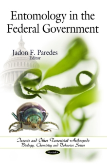 Entomology in the Federal Government, Paperback Book