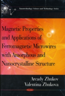 Magnetic Properties & Applications of Ferromagnetic Microwires with Amorpheous & Nanocrystalline Structure, Paperback / softback Book