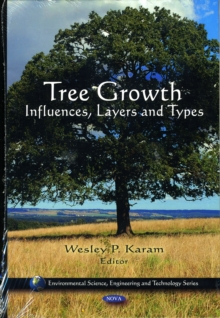Tree Growth : Influences, Layers & Types, Hardback Book