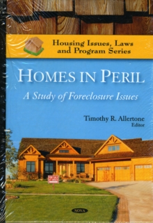 Homes in Peril : A Study of Foreclosure Issues, Hardback Book