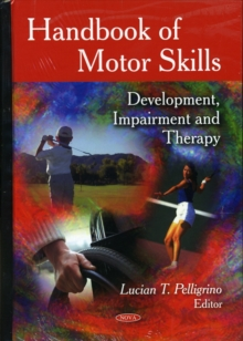 Handbook of Motor Skills : Development, Impairment & Therapy, Hardback Book