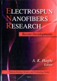 Electrospun Nanofibers Research : Recent Developments, Hardback Book