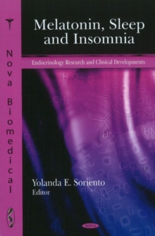 Melatonin, Sleep & Insomnia, Hardback Book