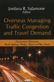 Overseas Managing Traffic Congestion & Travel Demand, Hardback Book
