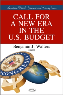 Call for a New Era in the U.S. Budget, Hardback Book