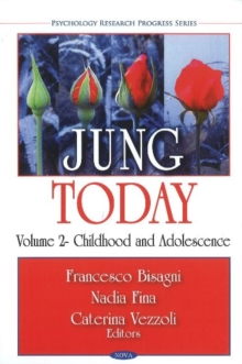 Jung Today : Volume 2 -- Childhood & Adolescence, Hardback Book
