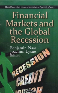 Financial Markets & the Global Recession, Hardback Book