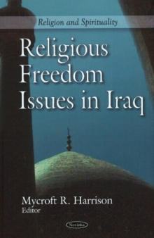 Religious Freedom Issues in Iraq, Paperback Book