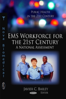 EMS Workforce for the 21st Century : A National Assessment, Hardback Book