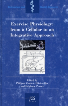 EXERCISE PHYSIOLOGY FROM A CELLULAR TO A, Hardback Book