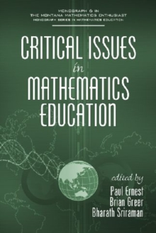 Critical Issues in Mathematics Education, Paperback / softback Book
