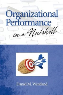 Organizational Performance in a Nutshell, Paperback Book