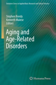 Aging and Age-Related Disorders, Hardback Book