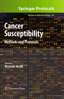 Cancer Susceptibility : Methods and Protocols, Hardback Book