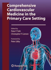 Comprehensive Cardiovascular Medicine in the Primary Care Setting, Paperback Book