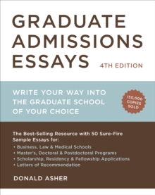 Graduate Admissions Essays, Fourth Edition, Paperback / softback Book