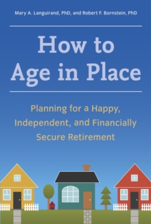 How To Age In Place, Paperback / softback Book