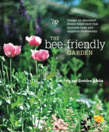 The Bee-Friendly Garden, Paperback / softback Book
