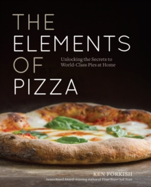 The Elements Of Pizza, Hardback Book