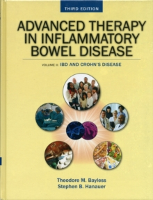 Advanced Therapy in Inflammatory Bowel Disease, Volume 2 : IBD and Crohn's Disease, Hardback Book